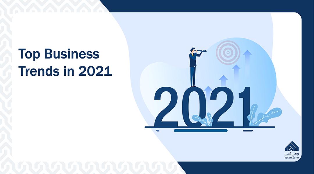 Top Business Trends in 2021